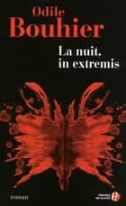La Nuit, in extremis ebook by Odile BOUHIER