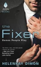 The Fixer - Games People Play ebook by HelenKay Dimon