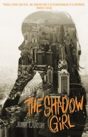 The Shadow Girl ebook by John Larkin