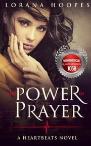 The Power of Prayer ebook by Lorana Hoopes