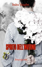 Spirito dell'inverno Ebook di Indra Vaughn