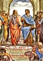 Plato Complete Works ebook by Plato
