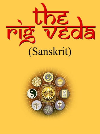 The Rig Veda in Sanskrit ebook by NETLANCERS INC