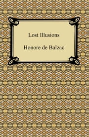 Lost Illusions ebook by Honore de Balzac
