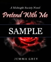 Pretend With Me - Sometimes the love you fight against is the very thing that holds you together. ebook by Jemma Grey