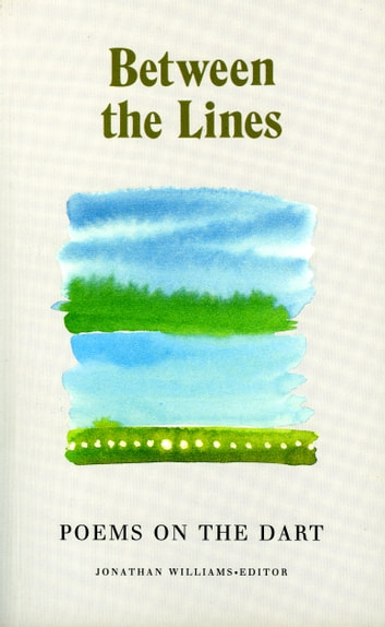 Between the Lines - Poems on the Dart ebook by