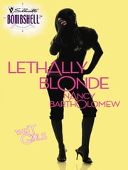 Lethally Blonde ebook by Nancy Bartholomew