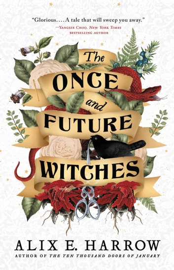 The Once and Future Witches 電子書 by Alix E. Harrow