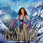 The Mage's Daughter audiobook by Lynn Kurland
