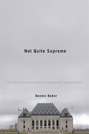 Not Quite Supreme ebook by Dennis Baker