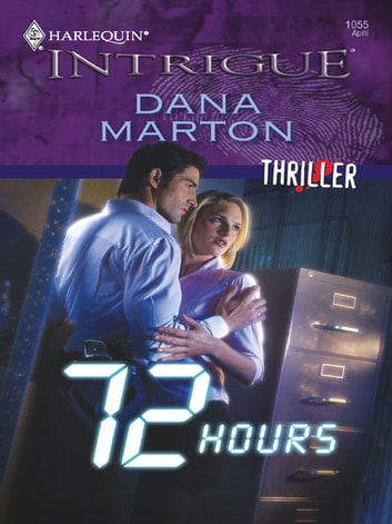 72 Hours ebook by Dana Marton
