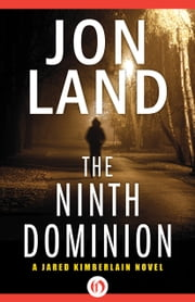 The Ninth Dominion ebook by Jon Land
