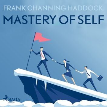 Mastery Of Self audiobook by Frank Channing Haddock