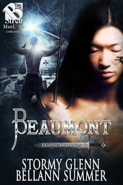 Beaumont ebook by Stormy Glenn,Bellann Summer