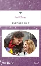 Finding Dr. Right ebook by