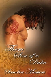 Thorn, Son of a Duke ebook by Sandra  Masters