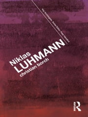Niklas Luhmann ebook by Christian Borch