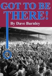 Got To Be There ebook by Dave Burnley
