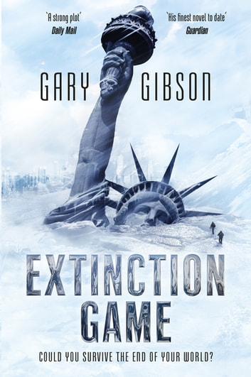 Extinction Game - The Apocalypse Duology: Book One ebook by Gary Gibson