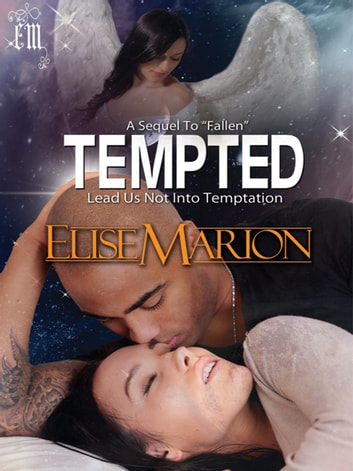Tempted - Angels Among Us, #2 ebook by Elise Marion