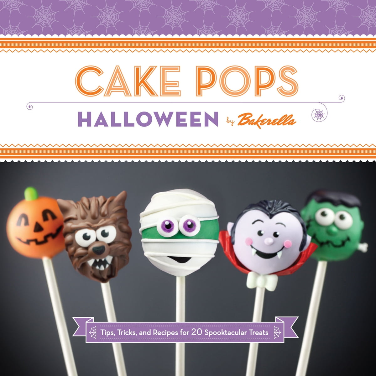Cake Pops Halloween ebook by Bakerella - Rakuten Kobo