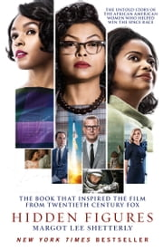 Hidden Figures: The Untold Story of the African American Women Who Helped Win the Space Race ebook by Margot Lee Shetterly
