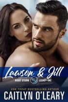 Lawson & Jill - Romantic Suspense ebook by
