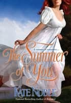The Summer of You ebook by Kate Noble