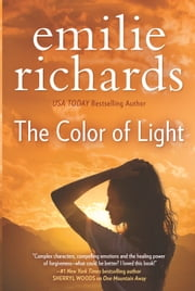 The Color of Light ebook by Emilie Richards