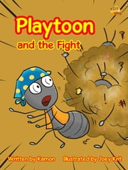 Playtoon and the Fight ebook by Kamon