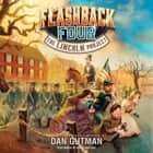 The Flashback Four #1: The Lincoln Project audiobook by Dan Gutman