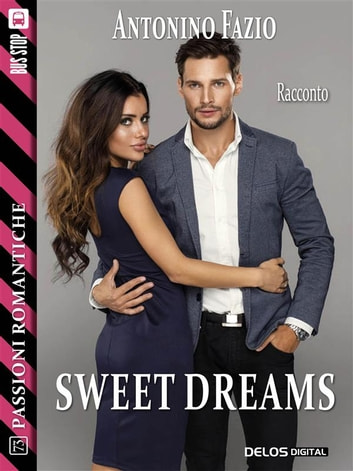 Sweet dreams ebook by Antonino Fazio