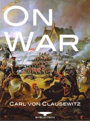 On War - 'Vom Kriege' ebook by Carl von Clausewitz