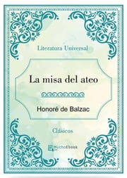 La misa del ateo ebook by Honoré de Balzac