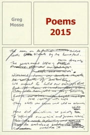 Poems 2015 ebook by Greg Mosse