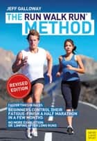 The Run Walk Run Method eBook by Jeff Galloway