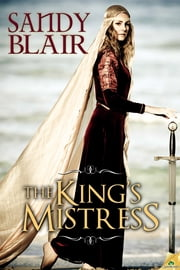 The King's Mistress ebook by Sandy Blair