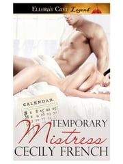 Temporary Mistress ebook by Cecily French
