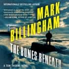 The Bones Beneath audiobook by Mark Billingham