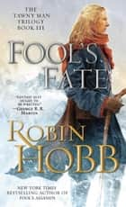 Fool's Fate ebook by Robin Hobb