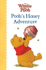 Winnie the Pooh: Pooh's Honey Adventure ebook by Lisa Ann Marsoli