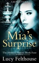 Mia's Surprise ebook by Lucy Felthouse