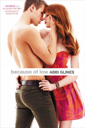 Because of low ebook by abbi glines 9781442488656 rakuten kobo because of low ebook by abbi glines fandeluxe