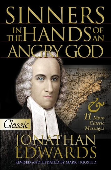 Sinners Hands Angry God ebook by Edwards, Jonathan