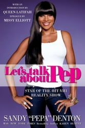 Let's Talk About Pep ebook by Sandy Denton