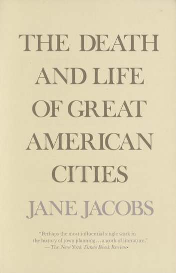 The Death and Life of Great American Cities eBook by Jane Jacobs