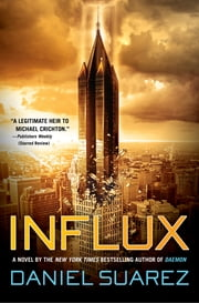 Influx ebook by Daniel Suarez