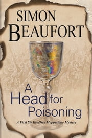 A Head for Poisoning - An 11th century mystery set on the Welsh Borders ebook by Simon Beaufort