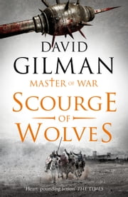 Scourge of Wolves ebook by David Gilman