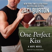 One Perfect Kiss audiobook by Jaci Burton